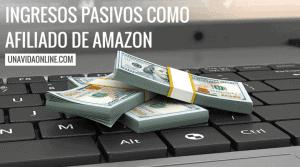 Cómo generar ingresos pasivos como afiliado de Amazon